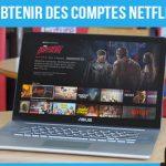 Comment Obtenir des Comptes Netflix Gratuits