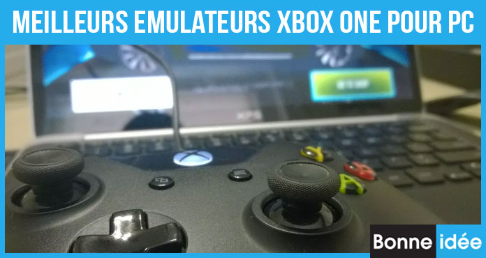 Meilleur Emulateurs Xbox One