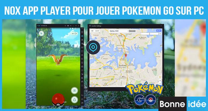 Comment Utiliser Nox App Player pour Jouer Pokemon Go sur PC