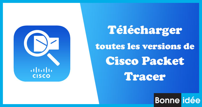 Télécharger Cisco Packet Tracer