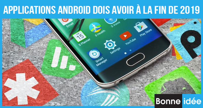 Applications Essentielles pour Android 2019