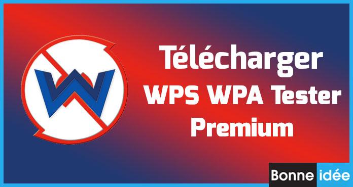 WPS WPA Tester Premium APK Télécharger