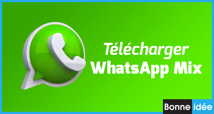 WhatsApp Mix apk télécharger