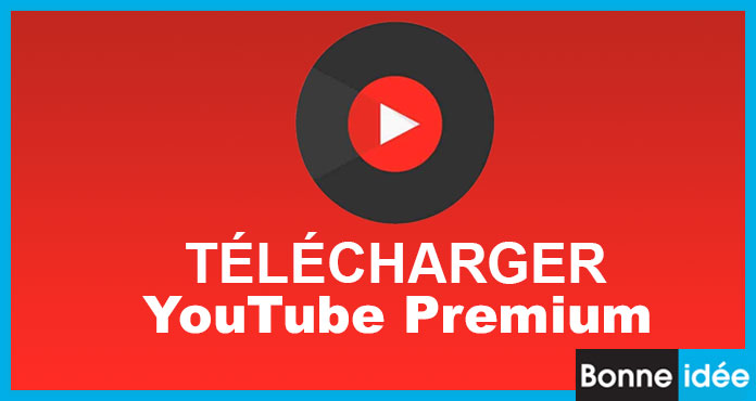 youtube music premium apk télécharger