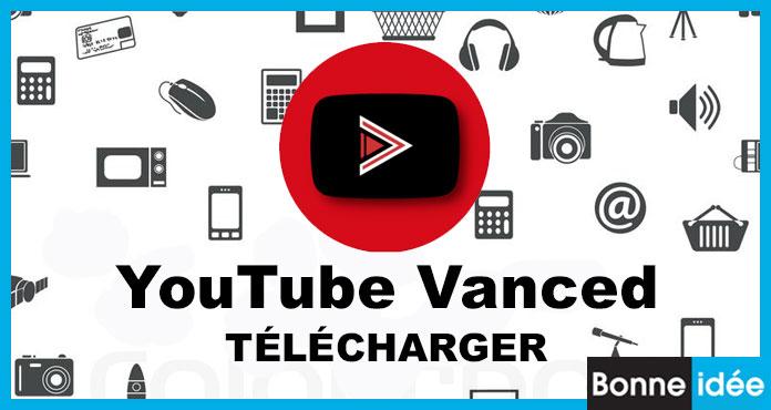 YouTube Vanced APK Télécharger