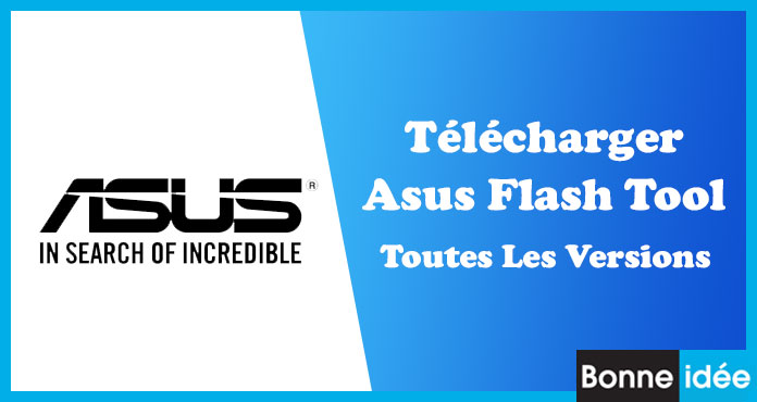 TELECHARGER Asus Flash Tool