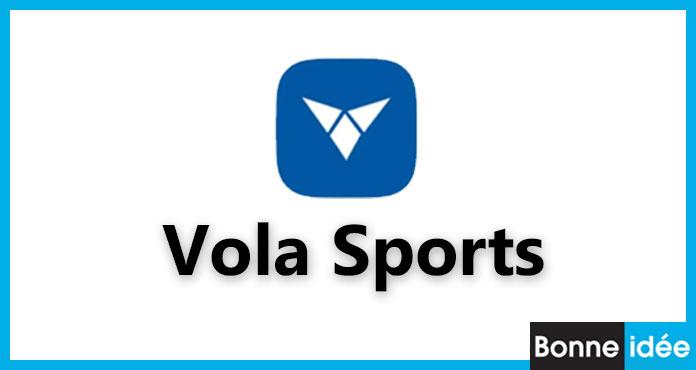 Vola Sports APK Télécharger Version Officiel