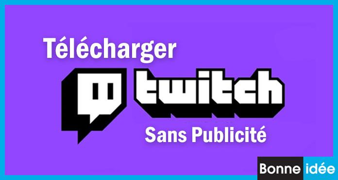Twitch Mod APK Sans Publicité Télécharger